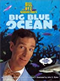 Big Blue Ocean, Bill Nye and Ian G. Saunders, 0786817577