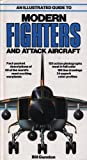 img - for An Illustrated Guide to Modern Fighters and Attack Aircraft (A Salamander book) Hardcover - Illustrated, January 1, 1980 book / textbook / text book