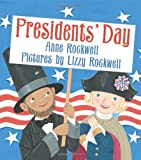 Presidents' Day, Anne F. Rockwell, 0060501944