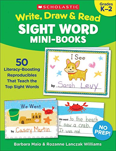 Write, Draw & Read Sight Word Mini-Books: 50 Reproducibles That Teach the Top Sight Words
