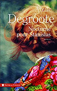Nocturne pour Stanislas, Degroote, Annie