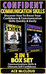 Confident: Communication Skills: Discover How To Boost Your Confidence & Communication Skills Quickly & Easily: 2 in 1 Box Set: Communications Skills & ... Skills, People Skills, Body Language)
