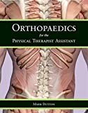 img - for Orthopaedics for the Physical Therapist Assistant book / textbook / text book