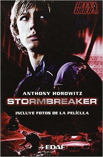 Operación Stormbreaker (Juvenil. Alex Rider): Amazon.es: Anthony Horowitz, Jose Antonio Álvaro Garrido: Libros