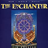 Enchanter, the by Tim Wheater