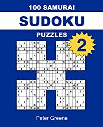 100 Samurai Sudoku Puzzles 2[ 100 SAMURAI SUDOKU PUZZLES 2 ] By Greene, Peter ( Author )Sep-01-2006 Paperback