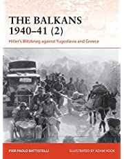 Balkans 1940–41 (2), The: Hitler's Blitzkrieg against Yugoslavia and Greece
