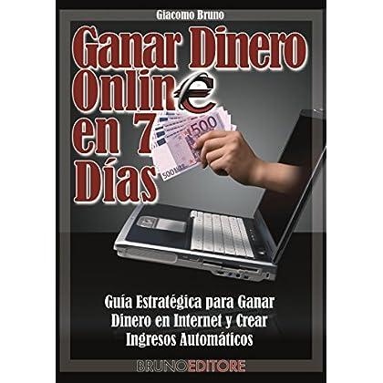 Ganar Dinero Online en 7 Dìas