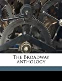 The Broadway Anthology, Edward L. Bernays and Samuel Hoffenstein, 1176229443