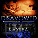 Disavowed: Hostage Rescue Team Series Hörbuch von Kaylea Cross Gesprochen von: Jeffrey Kafer