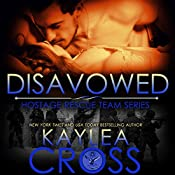 Disavowed: Hostage Rescue Team Series | Kaylea Cross