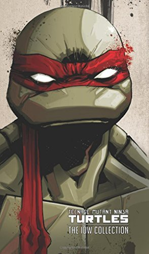 Teenage Mutant Ninja Turtles: The IDW Collection Volume 1 by ...