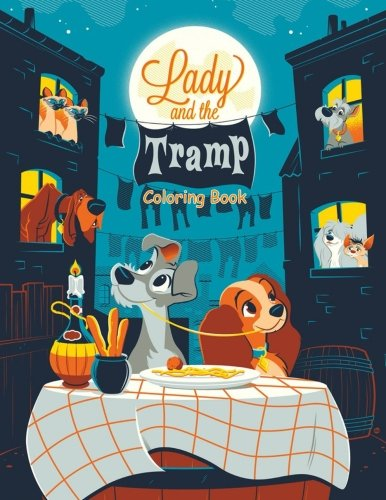 Lady and the Tramp: Coloring Book for Kids and Adults, Activity Book, Great Starter Book for Children (Coloring Book for Adults Relaxation and for Kids Ages 4-12)