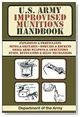 U.S. Army Improvised Munitions Handbook (US Army Survival)