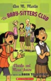 Claudia and Mean Janine: Full-Color Edition (The Baby-Sitters Club Graphix #4)