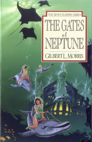 (The Gates Of Neptune (Seven Sleepers Series Book 2))