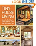 Tiny House Living: Ideas For Building...