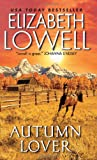 Autumn Lover, Elizabeth Lowell, 0380769557