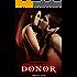 Donor: Vampire Paranormal Romance (Dresdan Coven Book 2)