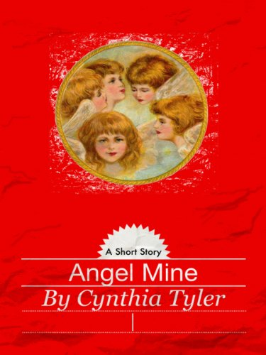 Angel Mine: A Holiday Short Story