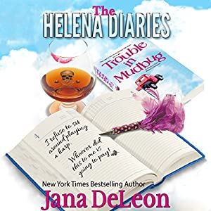 The Helena Diaries - Trouble in Mudbug Hörbuch