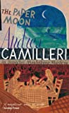 The Paper Moon by Andrea Camilleri front cover