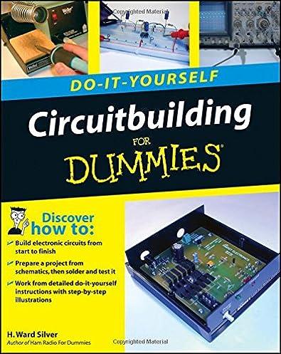 circuitbuilding do it yourself for dummies h ward silver rh amazon com