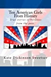 img - for Ten American Girls From History book / textbook / text book