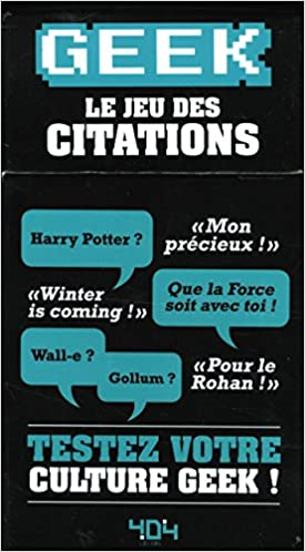 Amazon Fr Geek Le Jeu Des Citations Mathias Lavorel
