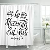 VaryHome Shower Curtain Believe Not By My Strength But His Bible Verse Hand Lettered Quote Modern Calligraphy Christian Christ Waterproof Polyester Fabric 72 x 72 inches Set with Hooks