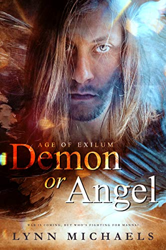 Demon or Angel (Age of Exilum Book 1) by [Michaels, Lynn]