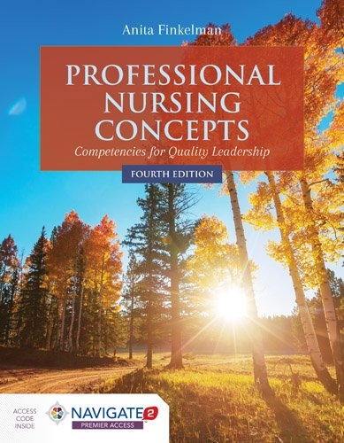 1284127273 - Professional Nursing Concepts:Competencies for Quality Leadership