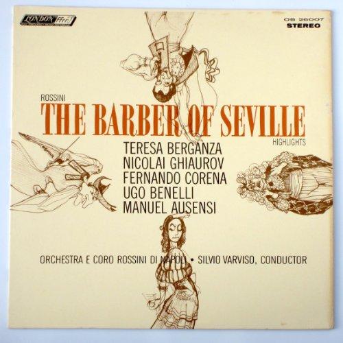 Rossini: The Barber of Seville (Highlights) / Orchestra E Coro Rossini Di Napoli, Silvio Varviso, Conductor