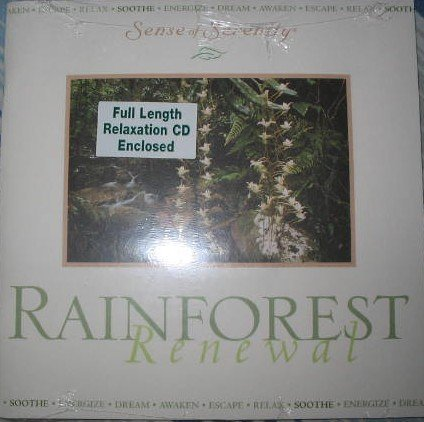 Rainforest Renewal (Sense Of Serenity, Full Length Relaxation CD w/ Colored Guide!, Booklet 09)