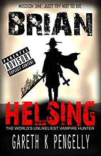Brian Helsing by Gareth K Pengelly ebook deal