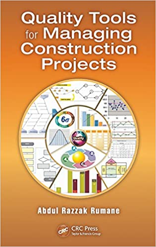 Quality Tools for Managing Construction Projects (Systems