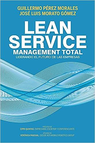 Lean Service, management total de Guillermo Pérez Morales y José Luis Morato Gómez