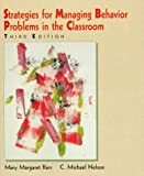 img - for Strategies for Managing Behavior Problems in the Classroom (3rd Edition) by Kerr Mary Margaret Nelson C. Michael (1997-06-06) Paperback book / textbook / text book