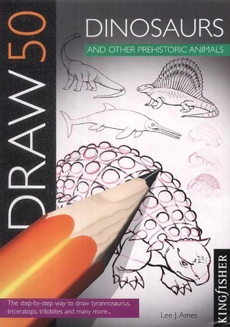 Draw 50 Dinosaurs and Other Prehistoric Animals (Draw 50) by Lee J. Ames (1988) Paperback (Draw 50 Dinosaurs And Other Prehistoric Animals)
