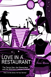 Love in a Restaurant: The Tennis Star, the Stewardess and the Waitress Part 3 in the series 'At Your Service'