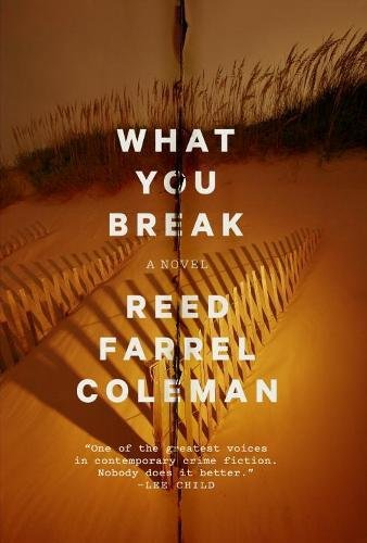 What You Break (A Gus Murphy Novel)