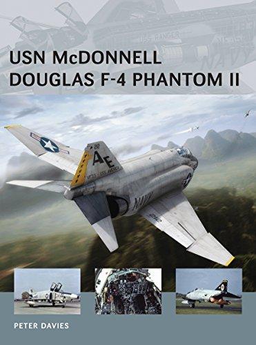 USN McDonnell Douglas F-4 Phantom II (Air Vanguard Book 22)