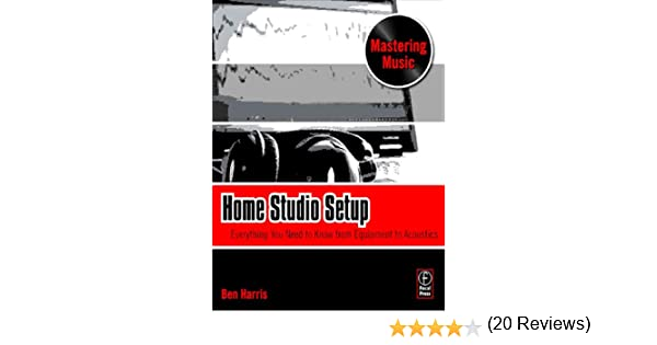 Home Studio Setup: Everything You Need to Know from Equipment to ...