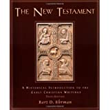 The New Testament: A Historical Introduction to the Early Christian Writings