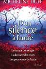 D'un silence à l'autre : Edition complète par Duff