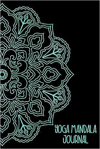 Yoga Mandala Journal: 6x9 Notebook, Ruled, Yoga Meditation ...