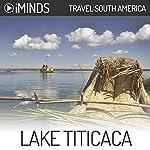 Lake Titicaca: Travel South America |  iMinds