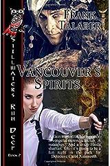 Vancouver's Spirits (Stillwaters Run Deep) Paperback