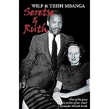 Seretse & Ruth: The Love Story