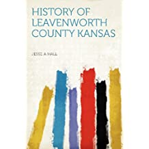 History of Leavenworth County Kansas